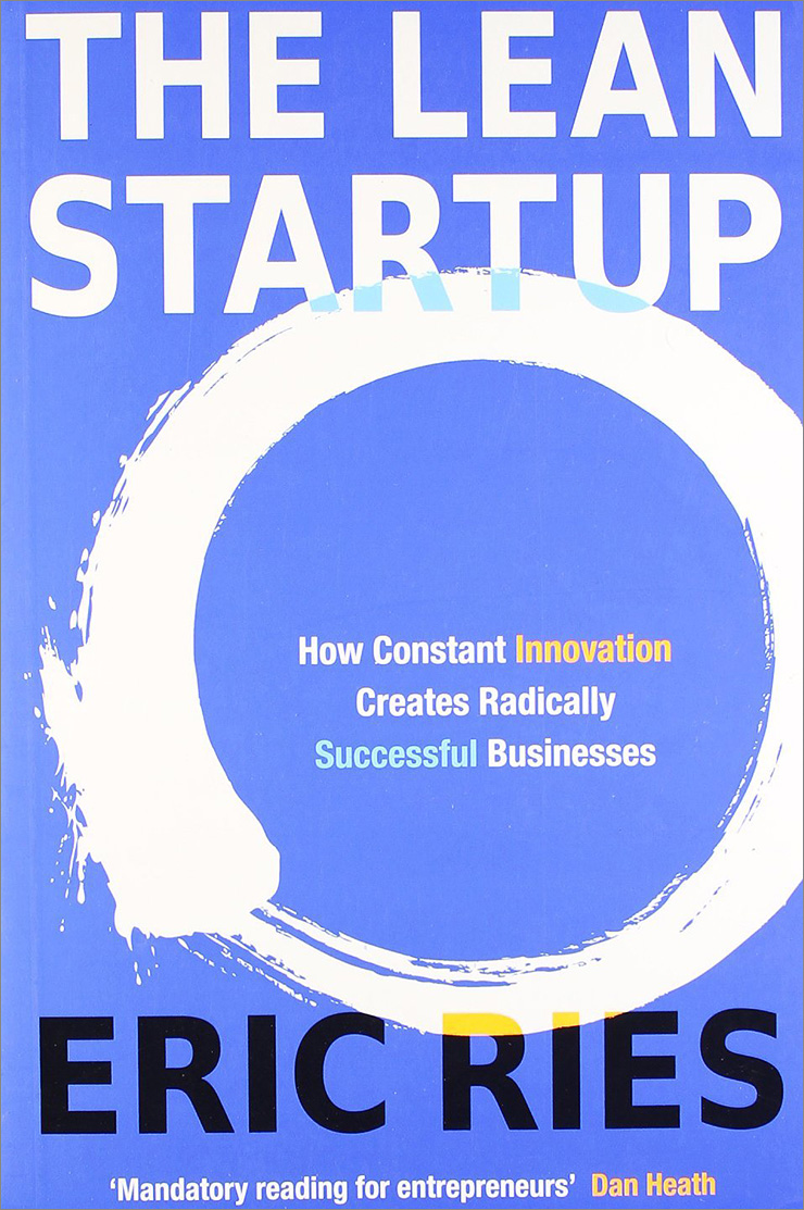 """The Lean Startup"" – Eric Ries"