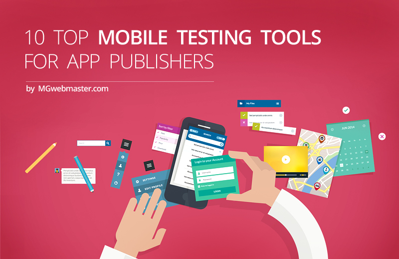 10 Top Mobile Testing Tools for App Publishers