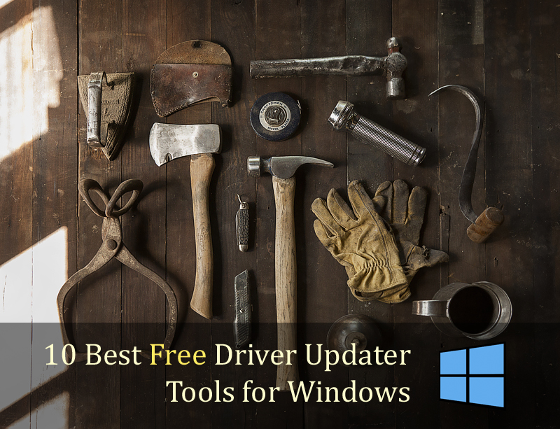 10 Best Free Driver Updater Tools for Windows
